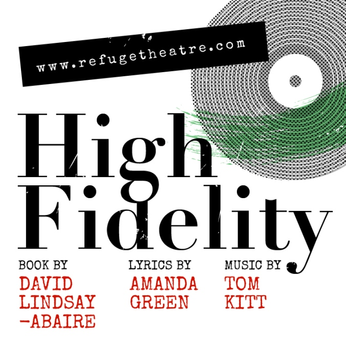 High Fidelity presented by Refuge Theatre Project